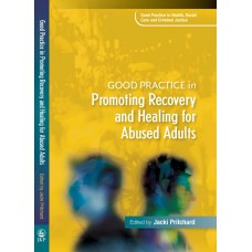 BK1 - Good Practice in Promoting Recovery and Healing for Abused Adults