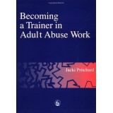 MAN1: Becoming a Trainer in Adult Abuse